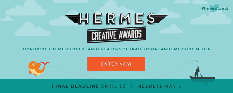Final Deadline Hermes Creative Awards