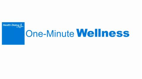 health-dialogue-one-minute-wellness